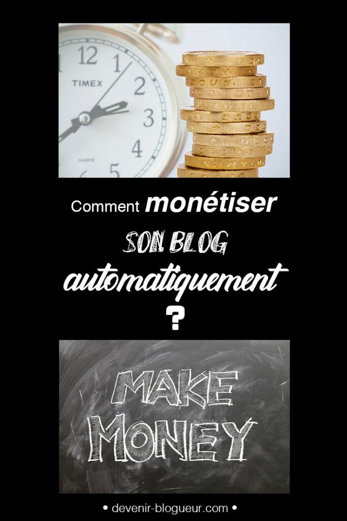 Monétiser son blog automatiquement